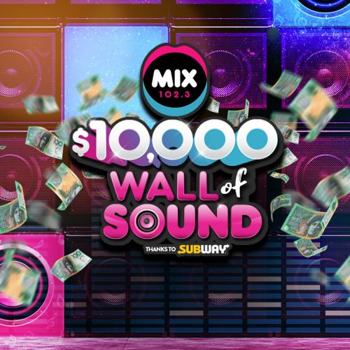 Mix102.3 $10,000 Wall of Sound