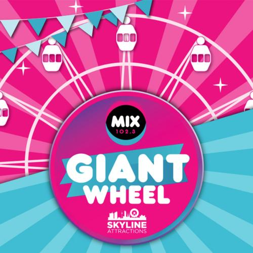 Mix102.3 Giant Ferris Wheel