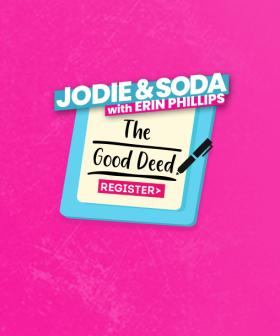 Jodie And Soda With Erin Phillips The Good Deed Register