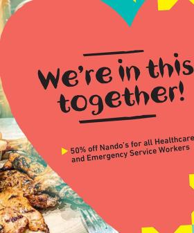 Absolute Heros Nandos Are Giving 50% Off To All Healthcare and Emergency Workers