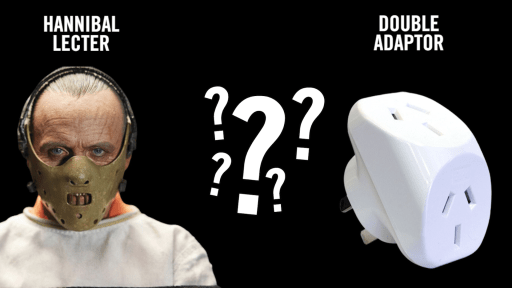 Which Do You Hear: Hannibal Lecter or Double Adaptor?