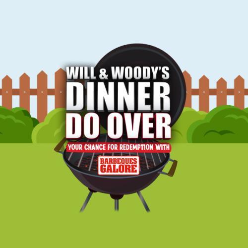 Will & Woody's Dinner Do Over