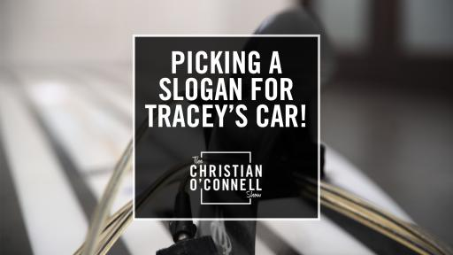Picking A Motivational Slogan For Tracey's Car