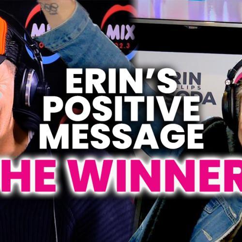 Erin & Soda Announce The WINNER Of Erin's Positive Vaccine Message