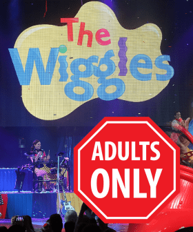 These Are The Songs We Expect From The Wiggles ADULTS ONLY Tour 2022...